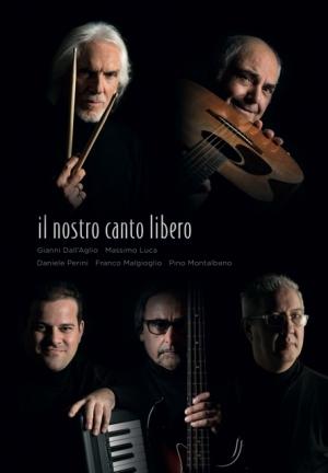 IL NOSTRO CANTO LIBERO .... i Musicisti di Battisti  27 FEBBRAIO MASSAROSA  TEATRO MANZONI - 18 MARZO CAGLIARI AUDITORIUM COMUNALE